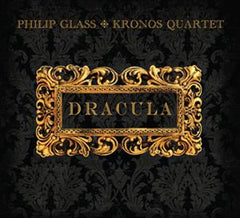 Philip Glass, Kronos Quartet ‎– Dracula