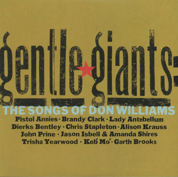 RSD - Various Artists - Gentle Giants: The Songs of Don Williams