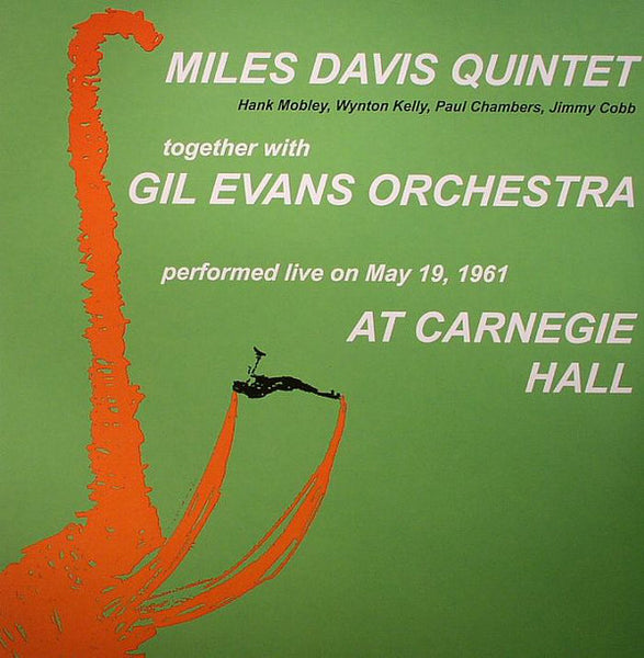 Miles Davis Quintet With Gil Evans Orchestra ‎– At Carnegie Hall