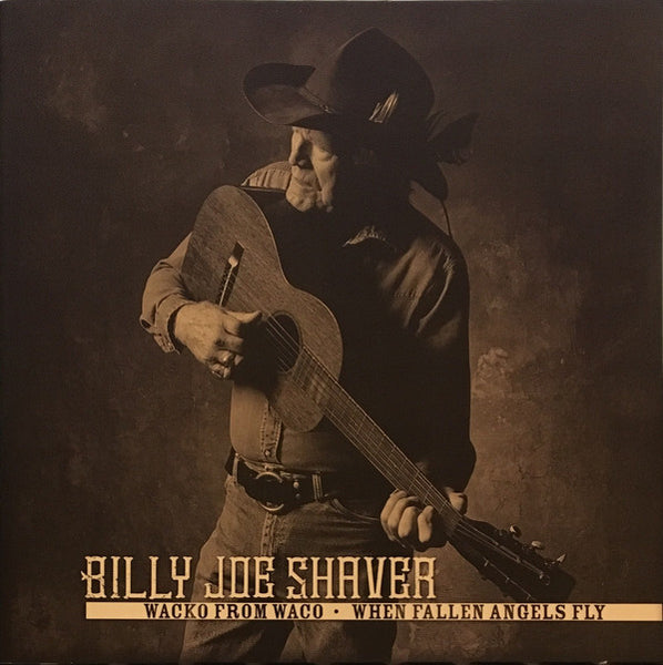 Billy Joe Shaver ‎– Wacko From Waco / When Fallen Angels Fly RSD