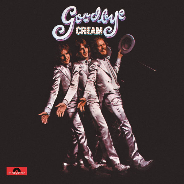 Cream – Goodbye
