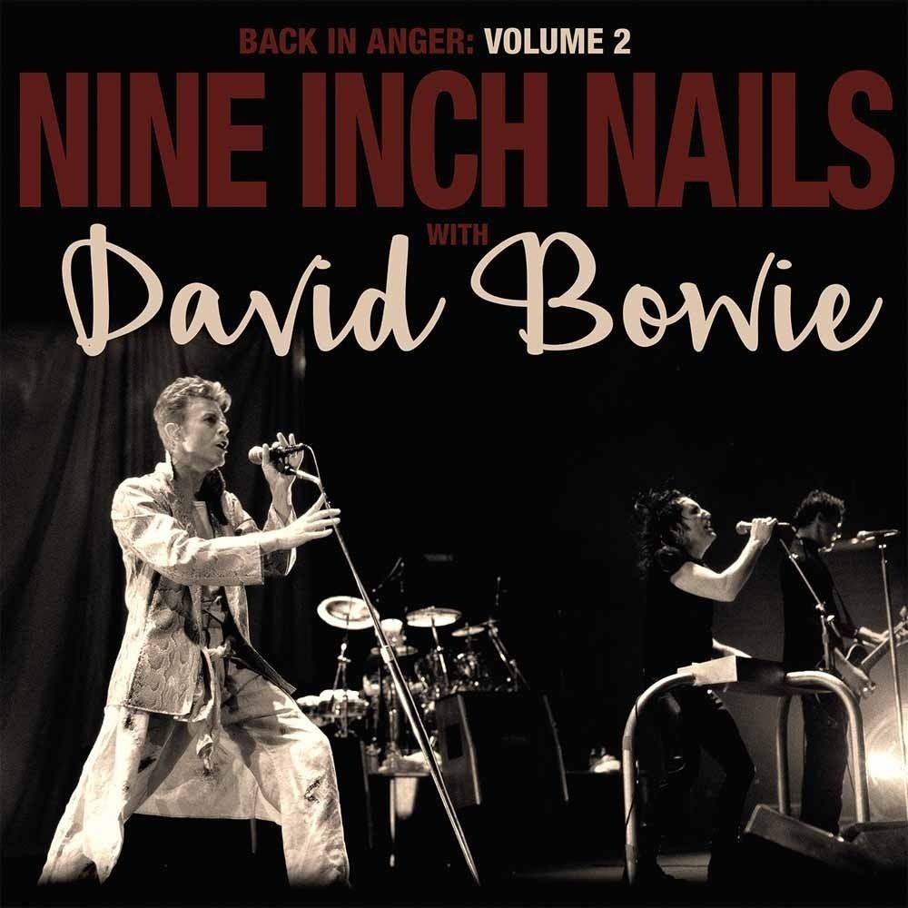 Nine Inch Nails with David Bowie ‎– Back In Anger: Volume 2
