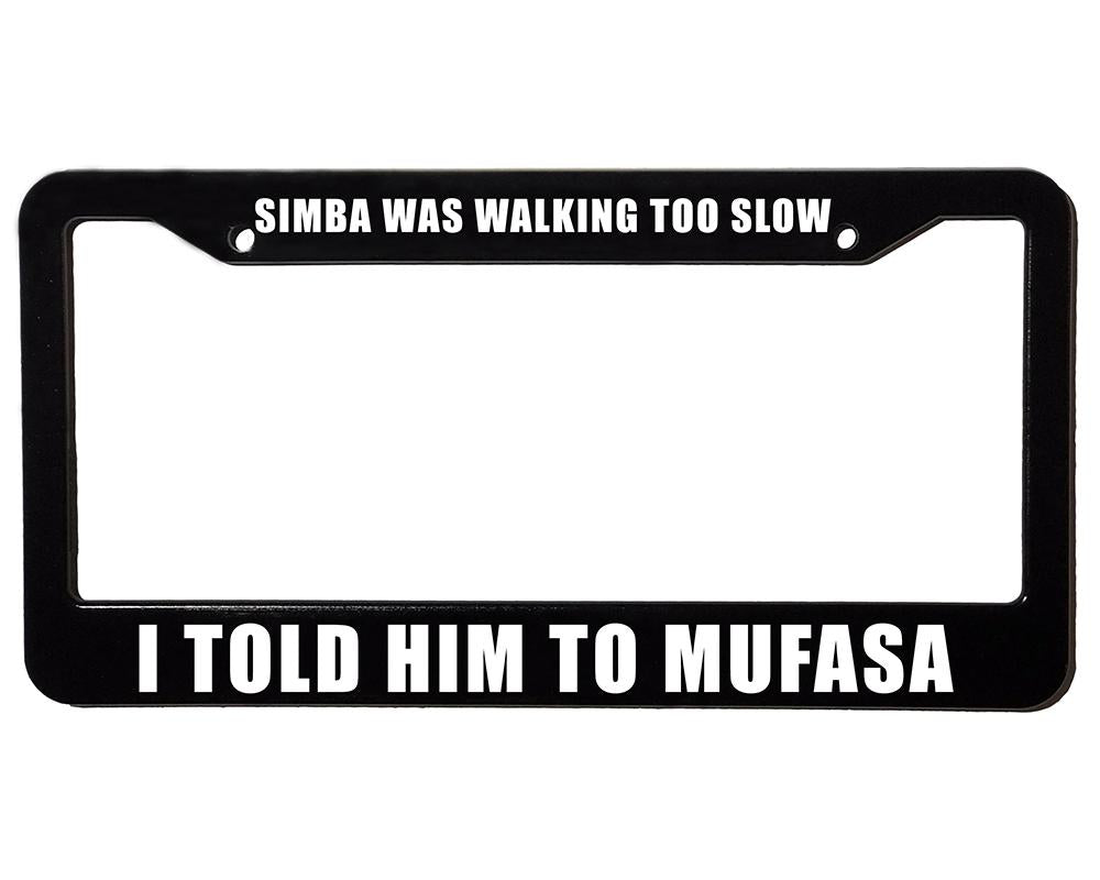 Meme Frames | MUFASA SIMBA | License Plate Frame– The Aftermarket Place