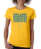 """SPLASH ADVISORY"" Ladies Heavy Cotton Short Sleeve T-Shirt"