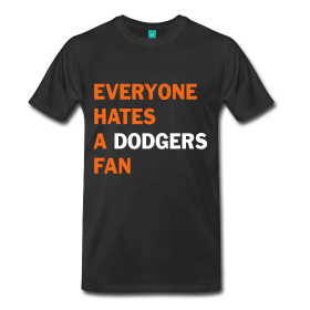 """Everyone Hates a Dodger Fan"" Mens' Ultra Cotton™ T-Shirt"