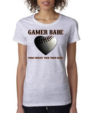"""GAMER BABE from {INSERT YOUR TOWN HERE}"" BASEBALL HEART Ladies Heavy Cotton Short Sleeve T-Shirt"