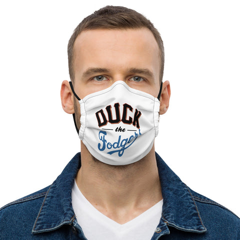 """Duck the Fodgers"" Face Mask"