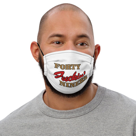 """Forty Fuckin' Niners"" Face Mask"