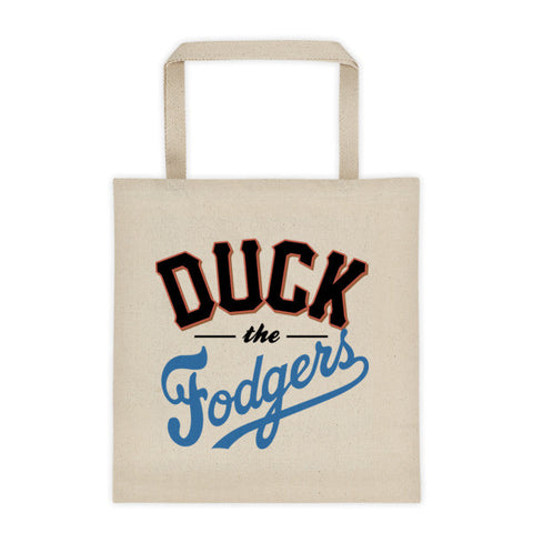 """Duck the Fodgers"" Tote bag"