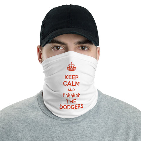 """Keep Calm & F**CK The Dodgers"" Neck Gaiter"