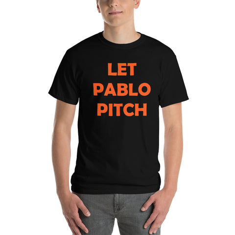 """Let Pablo Pitch"" Short-Sleeve T-Shirt"