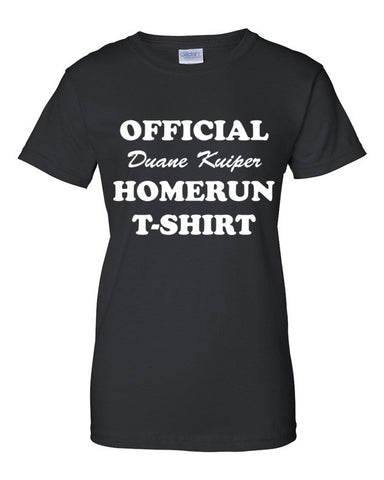 """Official Duane Kuiper Home Run T-Shirt"" Women's Short Sleeve T-Shirt"