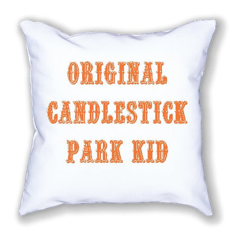 """ORIGINAL CANDLESTICK PARK KID"" Pillow"