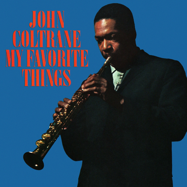 JOHN COLTRANE : MY FAVORITE THINGS [ Studio Media ]