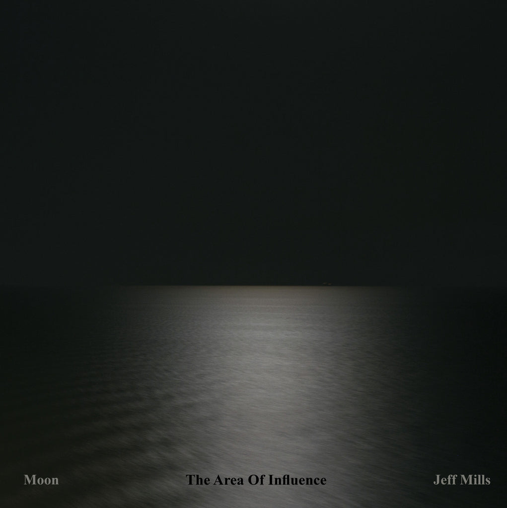 JEFF MILLS : MOON - THE AREA OF INFLUENCE [ Axis ]