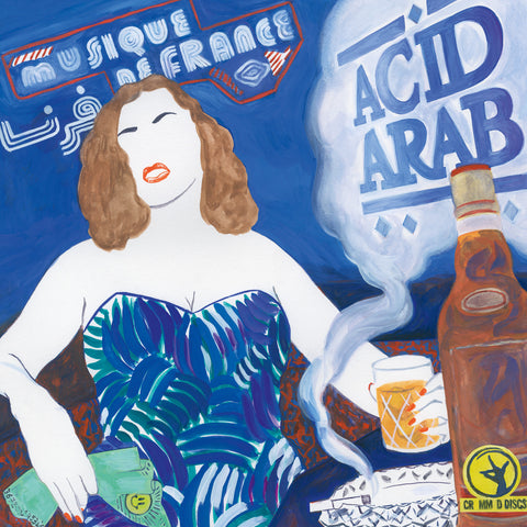 ACID ARAB : MOUSIQUE DE FRANCE [ Crammed Discs ]