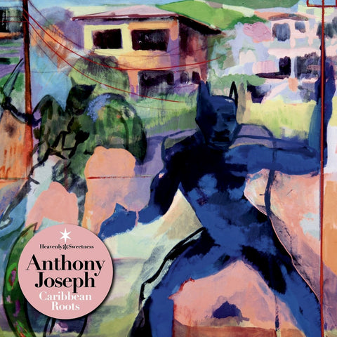 ANTHONY JOSEPH : CARRIBBEAN ROOTS [ Strut / Heavenly Sweetness ]
