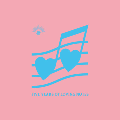 FIVE YEARS OF LOVING NOTES : VARIOUS ARTISTS [ Antinote ]