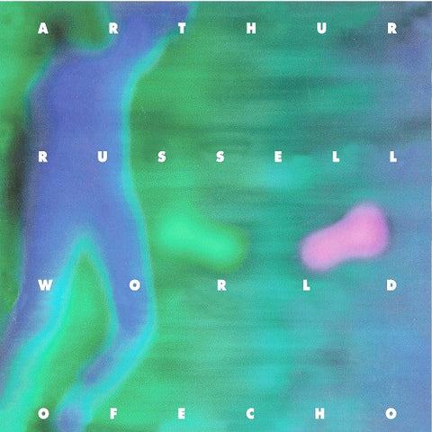 ARTHUR RUSSEL : WORLD OF ECHO [ Audika ]