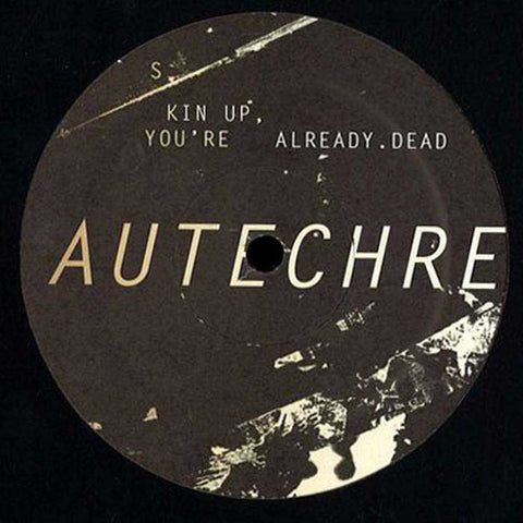 AFX / AUTECHRE : QUEX-RD / SKIN UP YOU RE ALREADY DEAD [ Not On Label ]