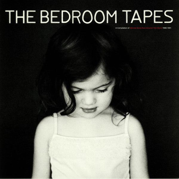 The Bedroom Tapes Minimal Wave