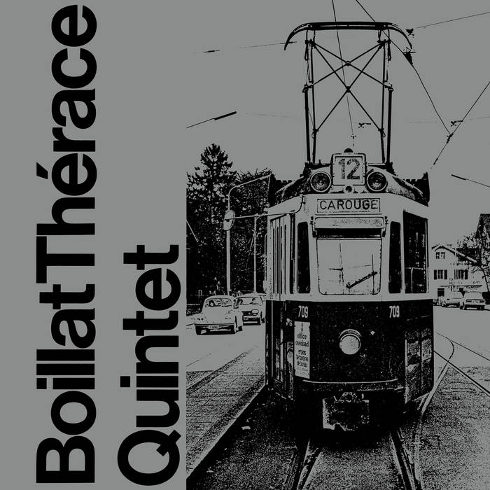 Boillat Therace Quintet Self Titled