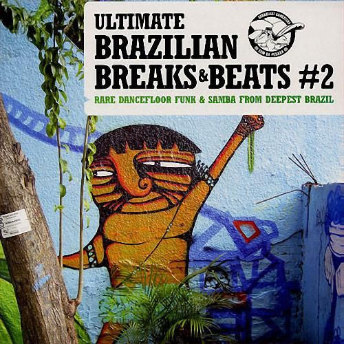 Brazilian Beats Breaks 2 Adventures In Paradise