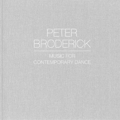 PETER BRODERICK : MUSIC FOR CONTEPORARY DANCE [ Erased Tapes ]