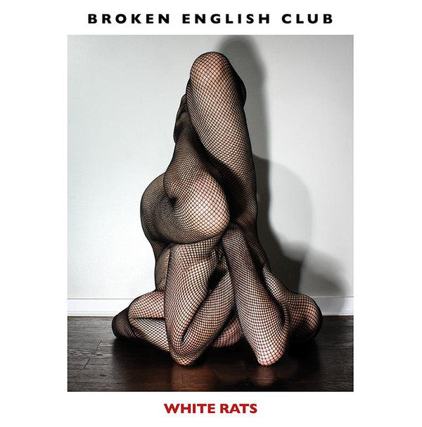 Broken English Club White Rats