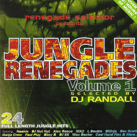 DJ RANDAL : JUNGLE RENEGADES Vol.1 VARIOUS ARTISTS [Animate]