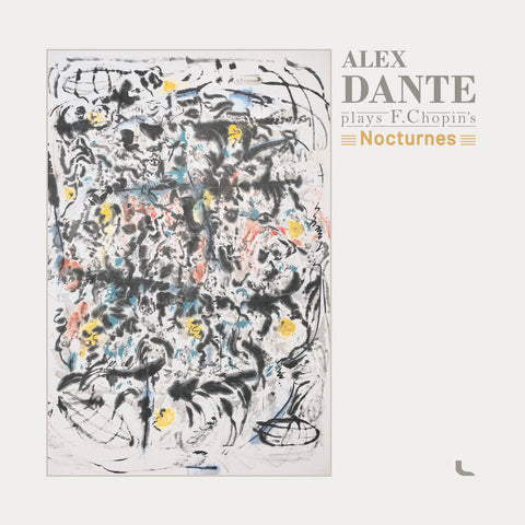 ALEX DANTE : ALEX DANTE PLAYS F. CHOPIN'S NOCTURNES [ Unreal Studio ]
