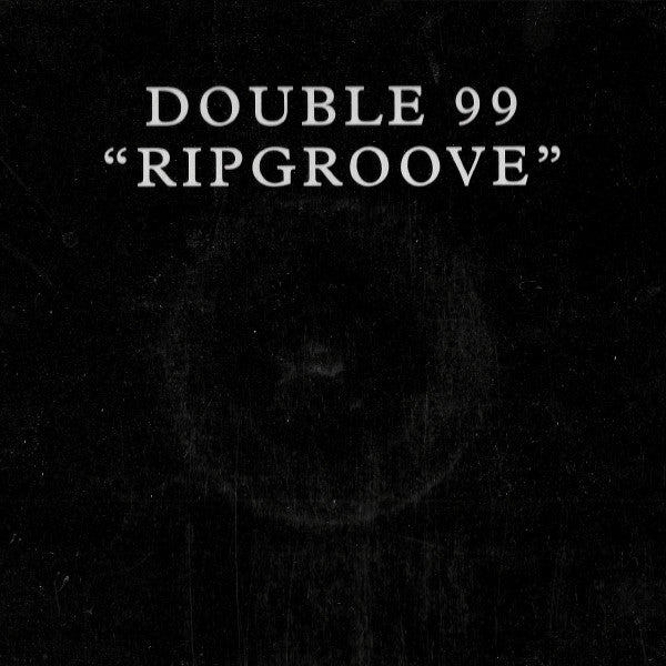 DOUBLE 99 : RIPGROOVE  [ Satellite ]