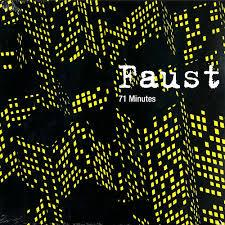 Faust 71 Minutes Reissue