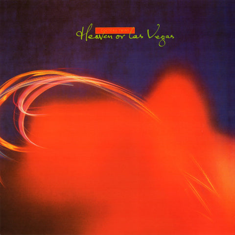 COCTEAU TWINS : HEAVEN OR LAS VEGAS [ 4ad ]