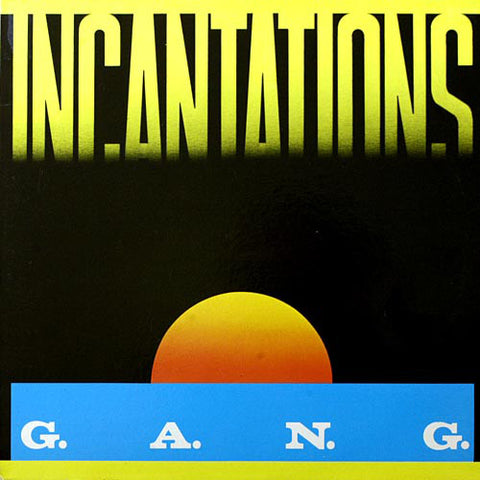 G.A.N.G. : INCANTATIONS [ Best Record ]