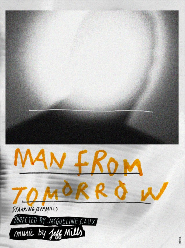 Jeff Mills Man From Tomorrow dvd Axis