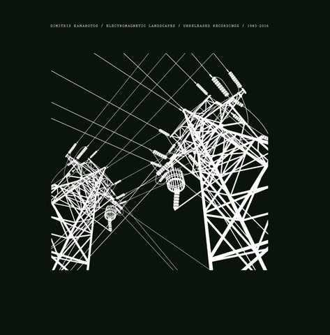 DIMITRIS KAMAROTOS : ELECTROMAGNETIC LANDSCAPES UNRELEASED  RECORDINGS 1983 - 2016 [ Intersonik ]