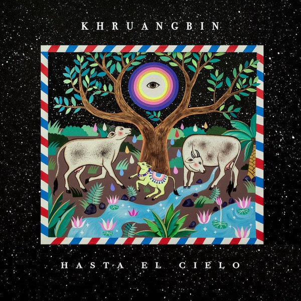 KHRUANGBIN : HASTA EL CIELO [ Night Time Stories  ]