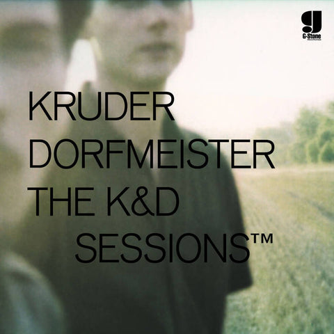 KRUDER & DORFMEISTER  : THE K&D SESSIONS TM  [!K7]