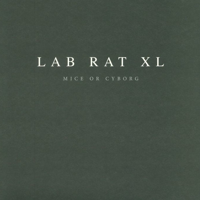 LAB RAT XL ( THE OTHER PEOPLE PLACE ) : MICE OR CYBORG  [ Clone ]