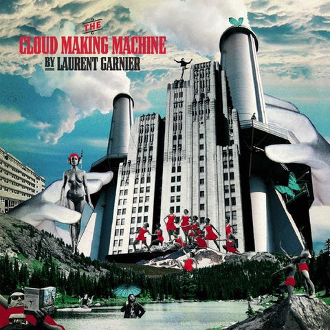 LAURENT GARNIER : THE CLOUD MAKING MACHINE [ F Com ]