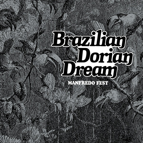 Brazilian Dorian Dream Far out
