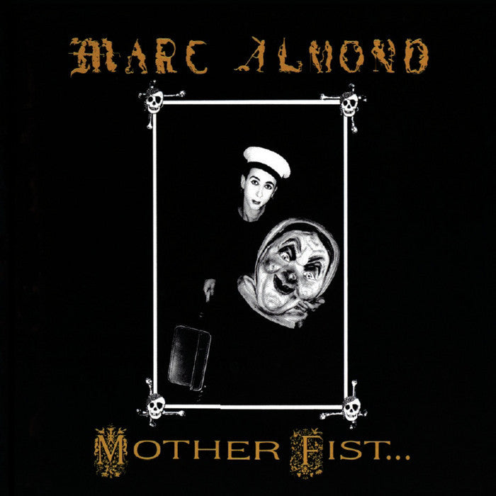 Marc Almond Mother Fist Some Bizzare