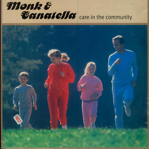 MONK & CANATELLA : CARE IN THE COMMUNITY [ Cup Of Tea ]
