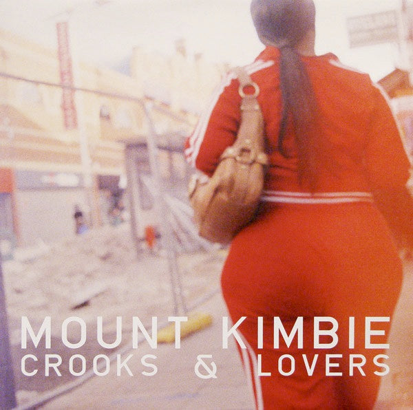 MOUNT KIMBIE : CROOKS & LOVERS [ Hotflush ]