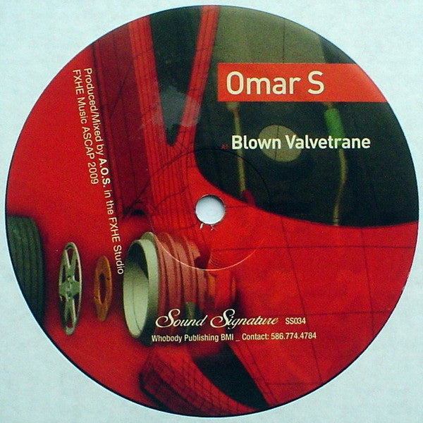 Omar S Blown Valvetrane Sound Signature