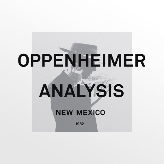 OPPENHEIMER ANALYSIS : NEW MEXICO [ Minimal Wave ]