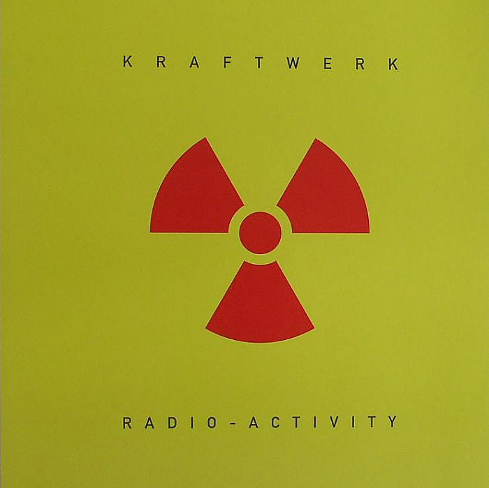 KRAFTWERK : RADIO-ACTIVITY [ Kling Klang ]