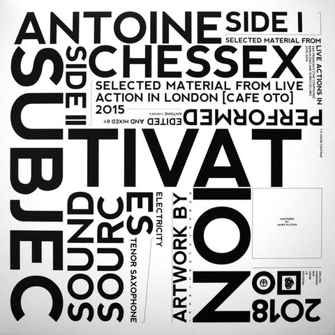 ANTOINE CHESSEX : SUBJECTIVATION  [ Rekem / Fragment Factory ]