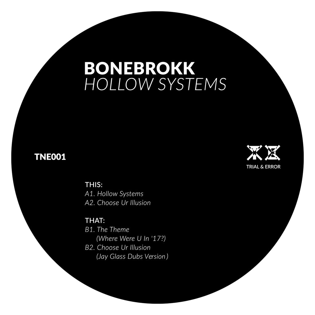 BONEBROKK : HOLLOW SYSTEMS [ Trial & Error ]